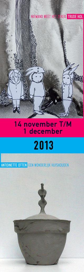 Expositie Trude Hol en Antoinette Otten