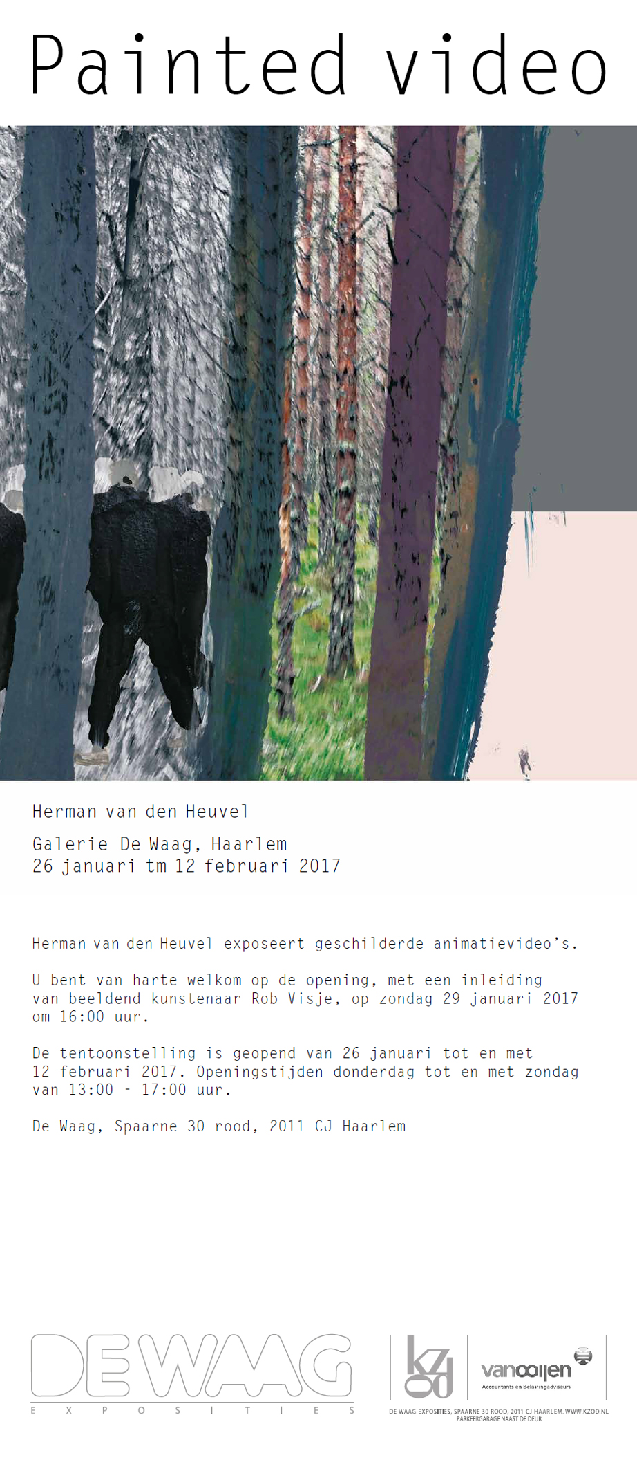Herman van den Heuvel | Painted video | expositie de Waag