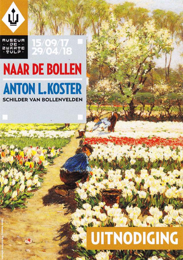 Expositie Anton L. Koster in Museum De Zwarte Tulp